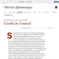 L'oubli de l'animal, par Florence Burgat (Le Monde diplomatique, mai 1996)