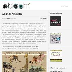 Animal Kingdom : abloom