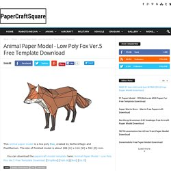 Animal Paper Model - Low Poly Fox Ver.5 Free Template Download