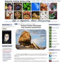 Animal Totems and Animal Symbolism