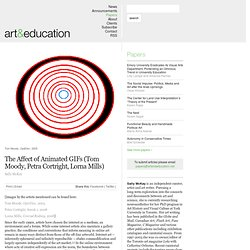 The Affect of Animated GIFs (Tom Moody, Petra Cortright, Lorna Mills)