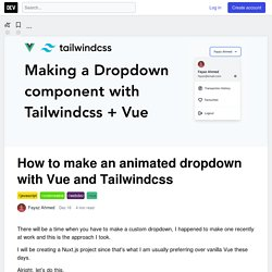 How to make an animated dropdown with Vue and Tailwindcss