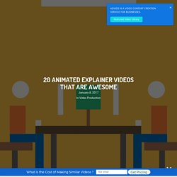 20 Animated Explainer Videos That Are Awesome