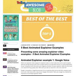 5 Best Animated Explainer Examples by PowToon!