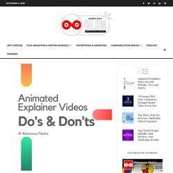 Animated Explainer Video on your Website: Do's and Don'ts - Webwooz Media