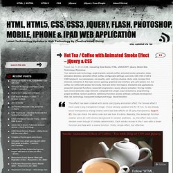 HTML, HTML5, CSS, CSS3, JQuery, Flash, Photoshop, mobile, iphone & ipad web application