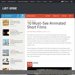 10 Must-See Animated Short Films