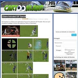 Zidane Animated GIF Special - zidane, fussball, lustige, videos, movies, witzige, games, bilder, fun, filme - Lustige Videos, Fun Movies, Witzige Filme, Lustige Werbespots - CARTOONLAND