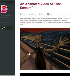An Animated Video of The Scream - this is Truly Amazing!
