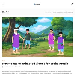 How to make animated videos for social media - Techicecream