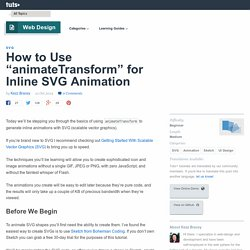 "How to Use ""animateTransform"" for Inline SVG Animation"