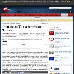 Animateurs TV : la génération Twitter