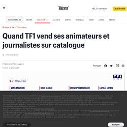Quand TF1 vend ses animateurs et journalistes sur catalogue