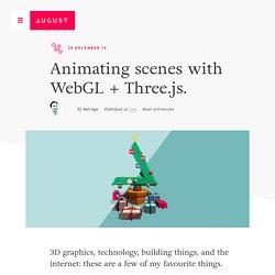 Animating Scenes with WebGL + Three.js
