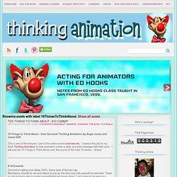 Thinking Animation Blog: 10ThingsToThinkAbout