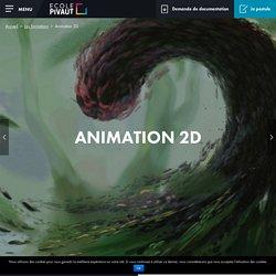 Ecole animation 2D, apprendre à faire un film d'animationet dessin animé: Ecole Pivaut