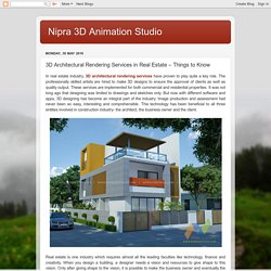 Nipra 3D Animation Studio: 3D Architectural Rendering Services in Real Estate – Things to Know