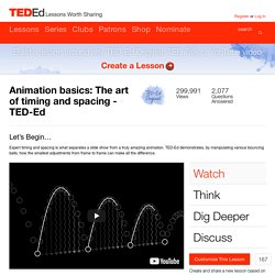 Animation basics: The art of timing and spacing - TED-Ed