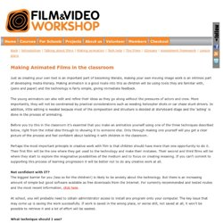 Making animation in the classroom | Film and Video Workshop