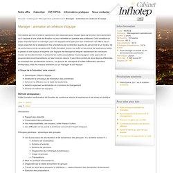 Manager : animation et cohésion d'équipe - Cabinet Infhotep - Formation