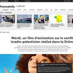 Wardi, un film d'animation sur le conflit israélo-palestinien réalisé dans la Drôme