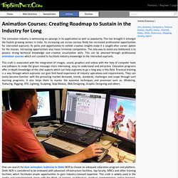 Animation Courses: Creating Roadmap to Sustain in the Industry for Long