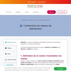 L'animation du réseau de distribution - Maxicours