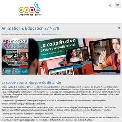 Animation & Education 277-278 : Coopération et distanciel