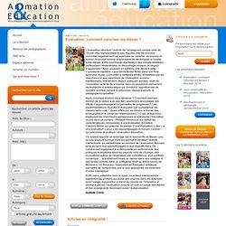 Animation & Education - Evaluation, comment valoriser les élèves?