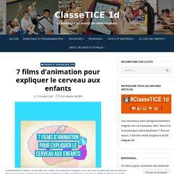 7 films d'animation pour expliquer le cerveau aux enfants – ClasseTICE 1d