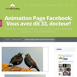 Animation Page Facebook: Vous avez dit 33, docteur!