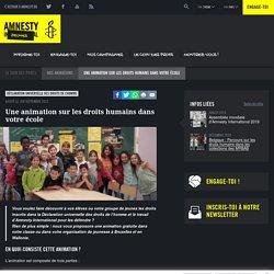 Une animation sur les droits humains dans votre école - Amnesty International Belgique