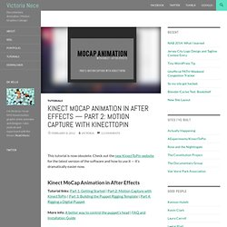 Kinect MoCap Animation in After Effects — Part 2: Motion Capture with KinectToPin