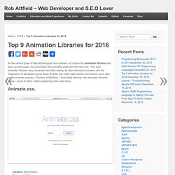Top 9 Animation Libraries for 2016 - Rob Attfield - Web Developer and S.E.O Lover