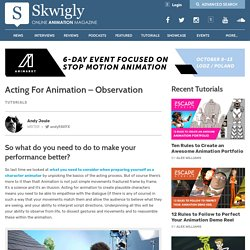 Acting For Animation - Observation