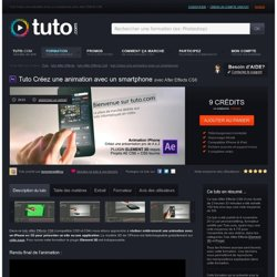 créez une animation avec un smartphone avec After Effects CS6 sur Tuto