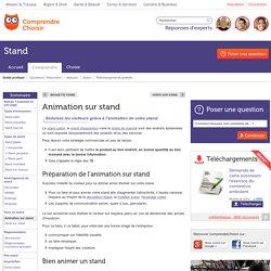 Animation sur stand : pourquoi animer un stand ?