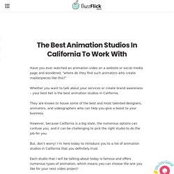 The Best Animation Studios in California To Work With