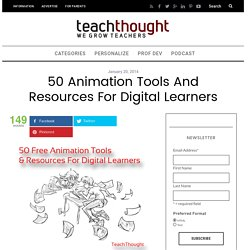 50 Animation Tools And Resources For Digital Learners