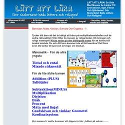 LÄTT ATT LÄRA! En sida med massor av länkar till animationer, spel, filmer och självtester! Gör skolarbetet både lättare och roligare! - Barnsidan. Matte, klockan, svenska och engelska.