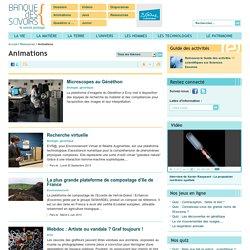 Banque des savoirs - Animations
