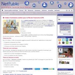 8 idées d'animations-ateliers pour la Fête de l'Internet en EPN