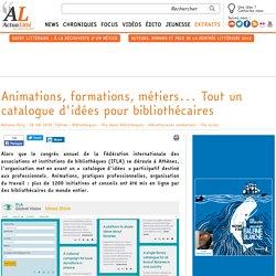 Animations, formations, métiers... Tout un catalogue d'idées pour bibliothécaires