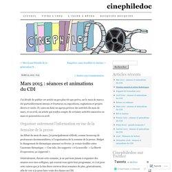 Mars 2015 : séances et animations du CDI