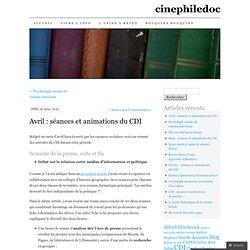 Avril : séances et animations du CDI