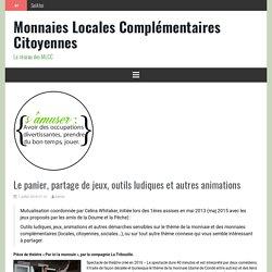 Le panier, partage de jeux, outils ludiques et autres animations – Monnaies Locales Complémentaires Citoyennes
