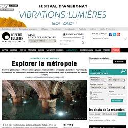 Animations Lyon : Ce qu'il faut voir aux Journées Européennes du Patrimoine à Lyon - Explorer la métropole - article publié par Sébastien Broquet 55426