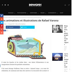 Les animations et illustrations de Rafael Varona -