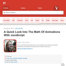 A Quick Look Into The Math Of Animations With JavaScript - Smashing Coding - Vimperator