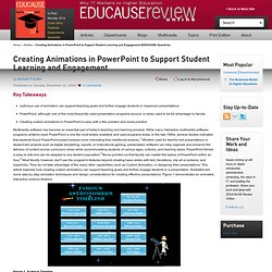 Creating Animations in PowerPoint to Support Student Learning and Engagement (EDUCAUSE Quarterly) | EDUCAUSE.edu